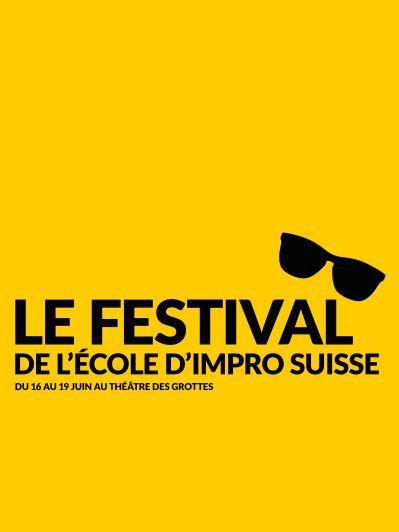 Le Festival de l'école d'Impro Suisse